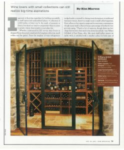 The Gilliland\'s 750-bottle wine cellar in San Diego, completed in \'09, features large-format storage.