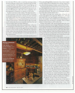 Michael Thiemann\'s 4000-bottle San Diego wine cellar is the oldest featured--it was completed in \'03 and houses some lovely antique furniture in addition to wine.